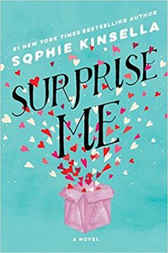 With Love for Books: Surprise Me by Sophie Kinsella - Book Review, Inte...