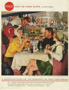 Coca-Cola at Rockefeller center, too 1958 Coke Ad, Coca Cola Ad, World Of Coca Cola, Coca Cola Bottles, Retro Advertising, Vintage Advertisements, Vintage Ads, Vintage Posters, Vintage Images