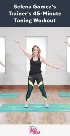 45-Minute Workout From Selena Gomez's Trainer to Tone and Sculpt Your Entire Body #YogaWorkout