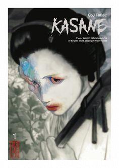 Kasane de Gou Tanabe - Ma petite Médiathèque The Outsiders, Manga News, Romance, Drame, Geisha, Book Worms, Manga Anime, Books, Movies