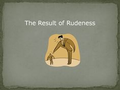 Emphasise the importance of good manners with this assembly on rudeness