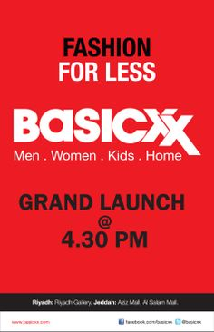 An open invite to a Grand Launch at the Basicxx Store in Aziz and Al Salam Mall in Jeddah and Riyadh Gallery in Riyadh on 5th June 2014.