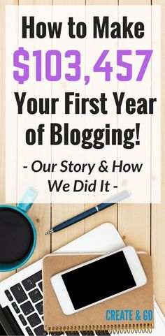 Make money online in your first year of blogging! Here is our story from our blog! http://createandgo.co/first-year-blogging-our-story/