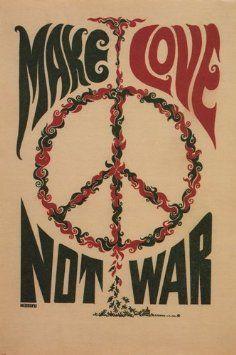 MAKE LOVE NOT WAR anti-war poster USA 1967 24X36 CLASSIC collectors ART