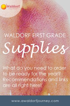 Have you ordered your supplies yet? Here's what I ordered to be ready for a great first grade year! Waldorf First Grade Supplies http://www.awaldorfjourney.com/2017/05/waldorf-first-grade-supplies/