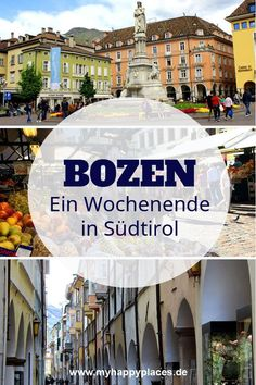 Ein Wochenende in Bozen: Italienische Lebensart trifft Alpenflair Italy meets the Alps: a weekend in Bolzano Koh Lanta Thailand, Top Europe Destinations, Best Freinds, Italian Lifestyle, Destination Voyage, Us Cellular, Train Travel, Week End, Way Of Life