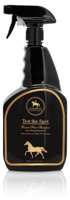 Ponytail is a human-grade horse grooming collection formulated with the highest quality of ingredients. Ponytail's Trot the Spot Rinse-Free Shampoo cleans and shines even the toughest spots with no sticky residue. Horse Grooming Supplies, Horse Supplies, Grooming Kit, Horse Shampoo, Waterless Shampoo, Emergency Care, Horse Accessories, Horse Care, The Ranch