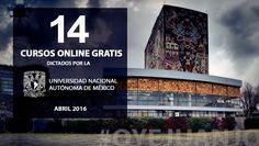 14 cursos online gratis de la UNAM para abril 2016