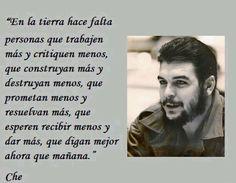 Che Favorite Quotes, Best Quotes, Life Quotes, Che Guevara Quotes, Ernesto Che, Jean Paul Sartre, Fidel Castro, Pablo Neruda, Guerrilla