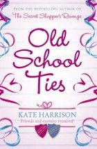 An easy read, but there were no nice characters in the book bar one. Makes you glad you are not at school! Old School Ties by Kate Harrison is on Steph.