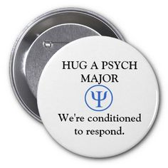Funny Psych Major Button from Zazzle.com