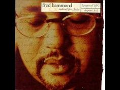 I've been listening to Fred Hammond since when my grandma bought me this CD as a gift. She bought me this CD in July 2002 when I was 4 years old. Fred Hammond is the Michael Jackson of gospel ! Praise Songs, Worship Songs, Praise And Worship, Soul Music, My Music, Gospel Music, Christen, Christian Music, Me Me Me Song