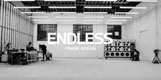 "Frank Ocean Visual Album ""Endless"""