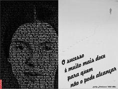Grafados: Emily Dickinson - O sucesso é muito mais doce para quem não o pode alcançar. (Success is so much sweeter for those who can not achieve. #frases #sucesso #Emily