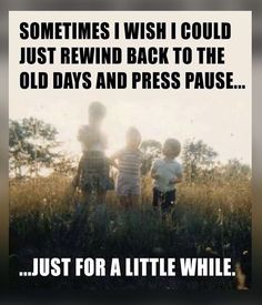 Grateful to have many memories I'd love to relive💜 Childhood Memories Quotes, Childhood Days, Best Memories, Missing Childhood Quotes, True Quotes, Funny Quotes, Mom Quotes, Karma, Do You Remember