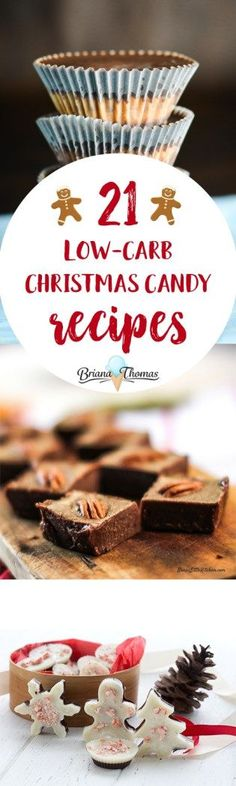 Check out this post for 21 Low-Carb Christmas Candy Recipes from Briana Thomas and friends! You'll find buckeyes, fudge, truffles, and more! Low-carb, THM S or Deep S, sugar free
