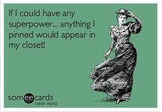 My kinda superpower!
