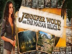 Jennifer Wolf And The Mayan Relics HD  Android Game - playslack.com , Jennifer Wolf leaves San-Francisco to join her parent on archeological remove he is guiding  in Mexico. But on her arriving there she finds out that her parent is not there, and his possession was stolen ! Before his departure he oversaw  to hide a writing, a publication of 16th century, expressing  about the last divine Mayan arrangement, which was separated into five parts, each given to a definite human to be kept. Now…