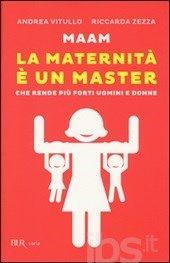 Libro maam - la maternità è un master | Blog Family