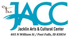 The Jacklin Arts and Cultural Center - Promoting the arts in and for the Post Falls and Coeur d'Alene communities and the surrounding region