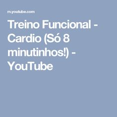 Treino Funcional - Cardio (Só 8 minutinhos!) - YouTube