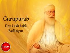 Kissi ne pucha tera karobaar kitna hai Kssi ne pucha tera parivaar kitna hai Koi virla hi puch da hai Tera guru naal pyaar kitna hai!  May Guru Ji inspire you to achieve all your goals May His blessings be with you in whatever you do!  Rage Mobiles Wish you a very Happy Guru Nanak Jayanti!