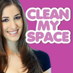 Clean My Space - love their website and videos!