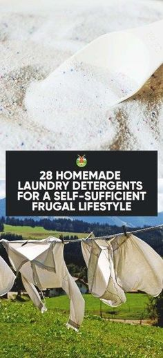 28 Homemade Laundry Detergents for a Self-Sufficient Frugal Lifestyle