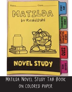 Tab books are a simple yet effective way to get your students motivated about novel studies! This fun tab book is for the novel 'Matilda' by Roald Dahl.