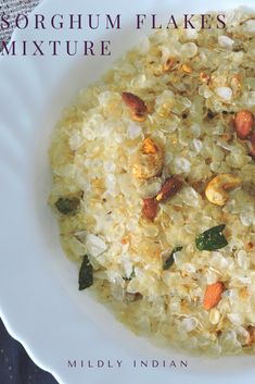 Sorghum flakes savory mixture with nuts and dry masala is a perfect jar snack. This is a perfect tea time namkeen.  #glutenfree #mixture #jarsnack #namkeen #jowar #aval #pinping #nuts #teatime #appetizer #snack Flake Recipes, Tea Time Snacks, Grain Foods, Curry Leaves, Flakes, Glutenfree, Food To Make, Appetizers, Jar