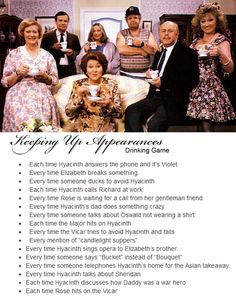 Keeping Up Appearances drinking game