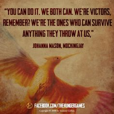 The Hunger Games: MockingJay (Suzanne Collins) Hunger Games Problems, Hunger Games Humor, Hunger Games Catching Fire, Hunger Games Trilogy, Johanna Mason, I Volunteer As Tribute, Favorite Book Quotes, Suzanne Collins, Harry Potter