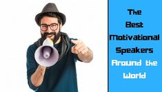 Motivation plays a very important role to get success in life. Here is a blog that helps you to know about world's top five motivational speakers. Read this write up and fill yourself with positive energy.