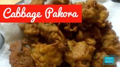Cabbage Pakora - Reeja's Kitchen