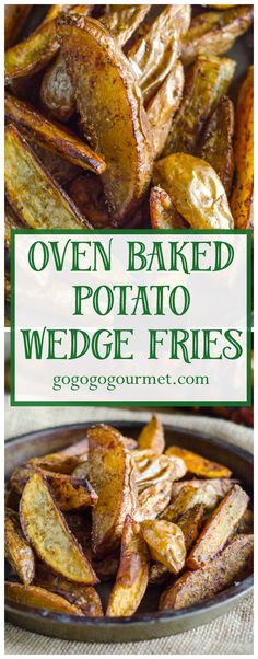 These Oven Baked Potato wedges are PERFECT- crispy on the outside, and soft and fluffy on the inside! Seasoned Oven Baked Potato Wedge Fries Go Go Go Gourmet Go Go Gourmet Potato Wedges Fried, Baked Potato Wedges Oven, Oven Baked Fries, Fries In The Oven, Oven Fried Potatoes, Parmesan Potatoes, Crack Potatoes, Potato Dishes, Potato Recipes