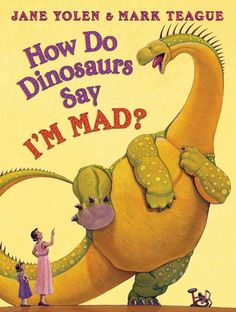 HOW DO DINOSAURS SAY I'M MAD? Great conversations with little ones about how to handle anger...