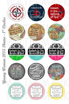 Embark in the Service of God, 2015 Young Women Theme, LDS Church YW, 1 inch circle bottlecaps printable