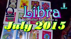 Libra July 2015 Intuitive Astrology & Tarot Reading by Mystic GLoLady