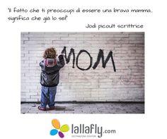 Pensi di essere una brava #mamma?