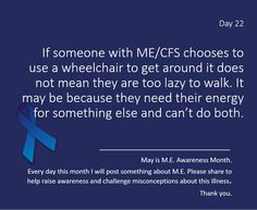 chicaguapa @chicaguapa 10h10 hours ago  Day 22 of #MEawarenessmonth But for many with #ME #CFS using a wheelchair is the only way they can leave the house. Pls RT for #MEawareness.