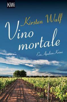 Vino mortale - Kirsten Wulf - Kiepenheuer & Witsch
