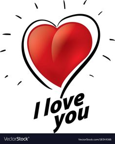 I love you vector image on VectorStock I Love You Signs, I Love You Quotes, Love Yourself Quotes, Love You More, Love Poem For Her, Love Poems, My Love, True Love Images, Lauren Wood