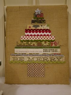 Tree made with scrapbook paper and a canvas wrapped in burlap. Love the way it turned out