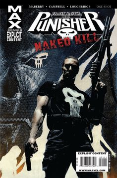 Punisher Max: Naked Kill - Marvel release date: Jun 3rd, 2009. Writen by Jonathan Maberry. Art by Laurence Campbell. Cover by Tim Bradstreet.