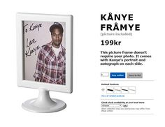 To Kanye, love Kanye: This picture frame comes with the rapper's portrait ...