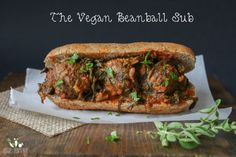 """Make without the bun. """"The ultimate Italian comfort food just went vegan. This beanball sub will satisfy all your meatball cravings, filled with veggies and packed with Italian flair."""""""