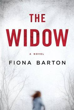 BLOG TOUR: Is Fiona Barton's 'The Widow' The Next 'Gone Girl'? on Kalireads.com.