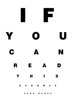 If you can read this clearly Send nudes Wife Quotes, Sex Quotes, Crush Quotes, Funny Quotes, Cute Relationship Texts, Cute Relationships, Stupid Funny Memes, Funny Texts, Freaky Mood Memes
