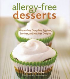 Gluten-free, Dairy-free, Egg-free, Soy-free and Nut-free Delights!  Finally, there's a collection of delicious dessert recipes offering a safe option for allergy sufferers.  Includes recipes for all of your favorite baked treats - cakes, cupcakes, pies, quick breads, cookies, and dessert bars.