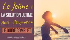 Le Jeûne: LA solution anti-stagnation pour la perte de poids | Santé d'Acier Fodmap, Positivity, Solution, Education, Slime, Healthy, Sports, Alternative, Movie Posters